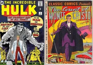 The Incredible Hulk and The Count of Monte Cristo